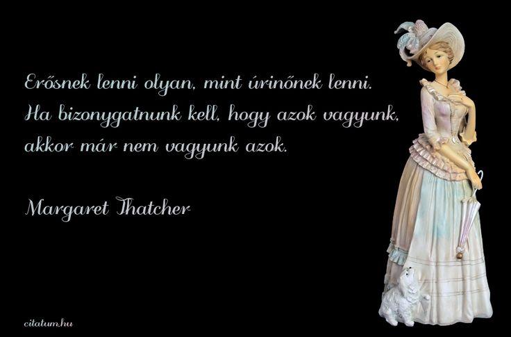 A hét idézete szeptember első hetében Margaret Thatchertől.