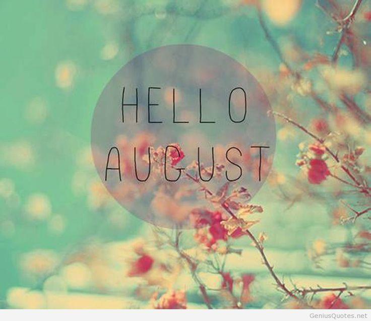Hello August Hd Genius Wallpaper