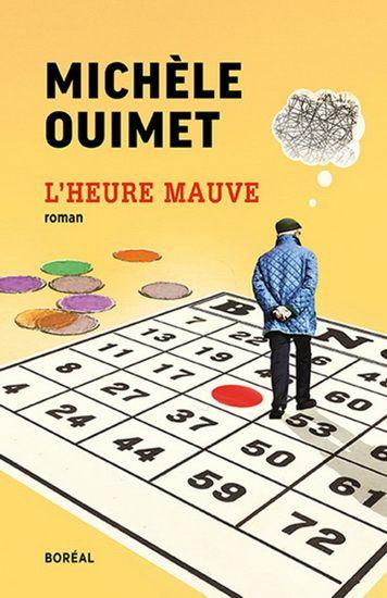 L'heure mauve : roman / Michèle Ouimet.  https://catalogue.biblio.rinalasnier.qc.ca/in/faces/details.xhtml?id=p::usmarcdef_0000160290