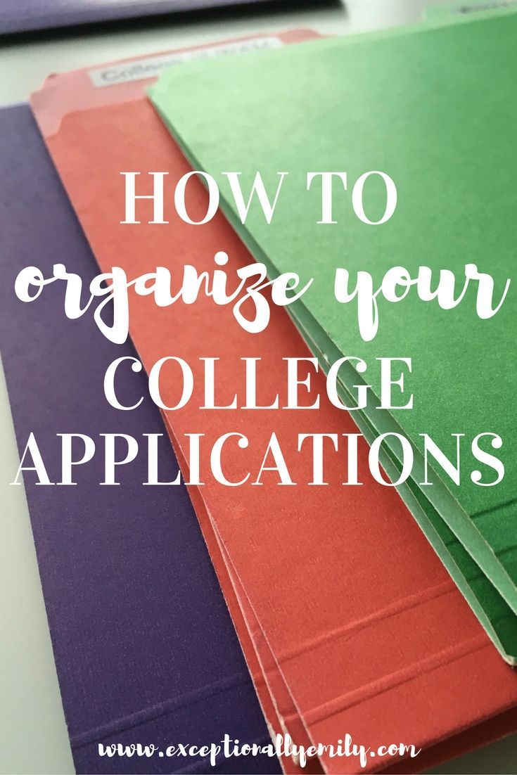 Organizing your college applications is one of