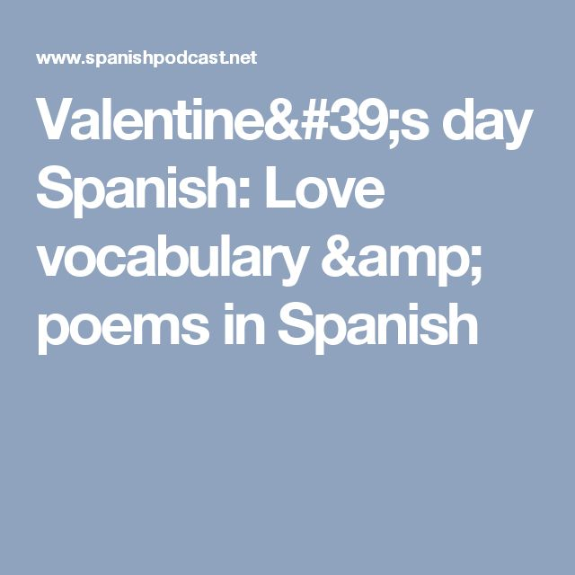 17 best ideas about spanish love poems on pinterest cry - Love poems for him in spanish ...