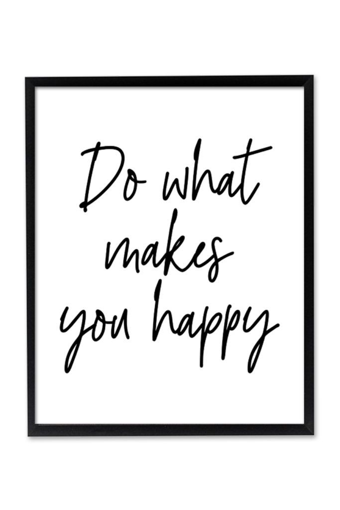 Do What Makes You Happy Printable Wall Art Wall Prints Quotes Inspirational Wall Art Wall Printables