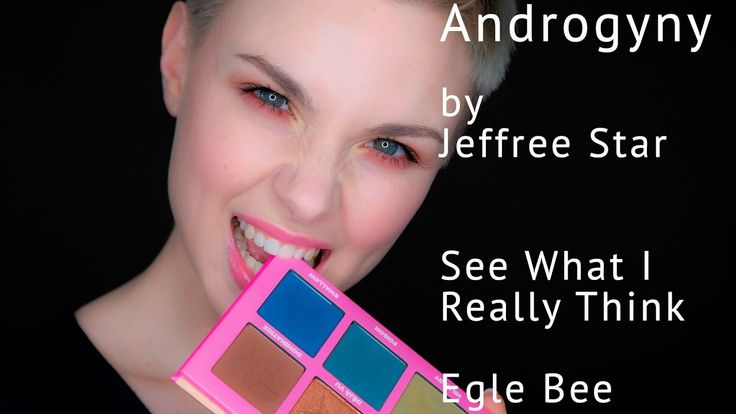 Egle Bee Reviews Jeffree Stars Androgyny