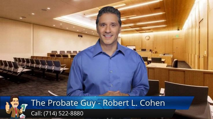 """http://www.theprobateguy.com/ (714) 522-8880 The Probate Guy - Robert L. Cohen Buena Park reviews - California Probate Attorney committed to helping you move through this difficult and confusing time with ease ending with the most money possible.   """"I take care of EVERYTHING for you, so you don't have to!"""""""