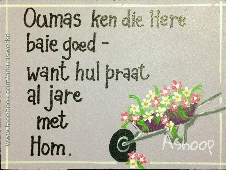 Oumas... #Afrikaans __[AShooP-Tuinkuns/FB]