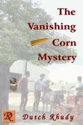 The Vanishing Corn Mystery (Short Stories, #4) Kobo version.