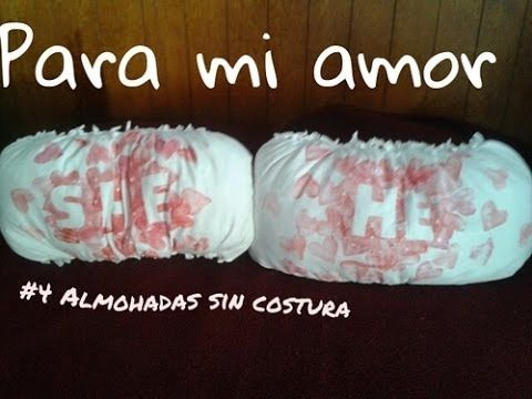 Para mi Amor #4: Almohadas sin Costura