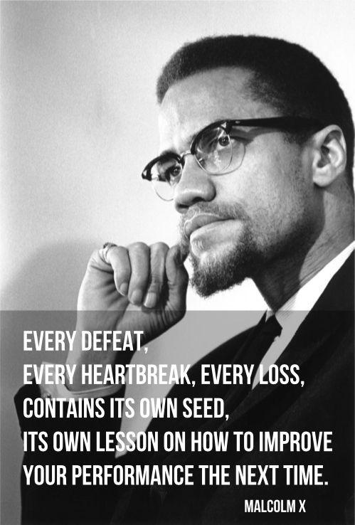 Malcom X Motivational Quote
