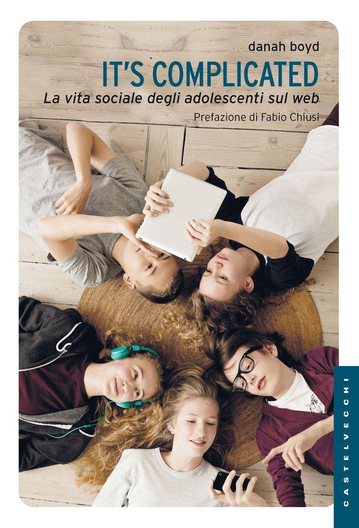 """""""I ragazzi non sono dipendenti dai social media: sono dipendenti l'uno dall'altro"""". """"It's Complicated: La vita sociale degli adolescenti sul web"""".  Il nuovo libro di danah boyd.  #connectedfamily su .mfb http://wp.me/p50MHg-r6"""