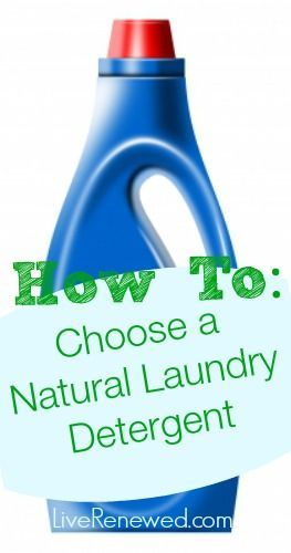 How to choose natural laundry detergent and why it's important.  A great basic guide for choosing safe and natural detergent from LiveRenewed.com