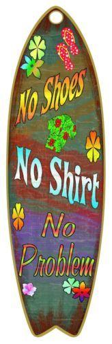 No-Shoes-No-Shirt-No-Problem-Nautical-Ocean-Surfboard-Sign-5-x16