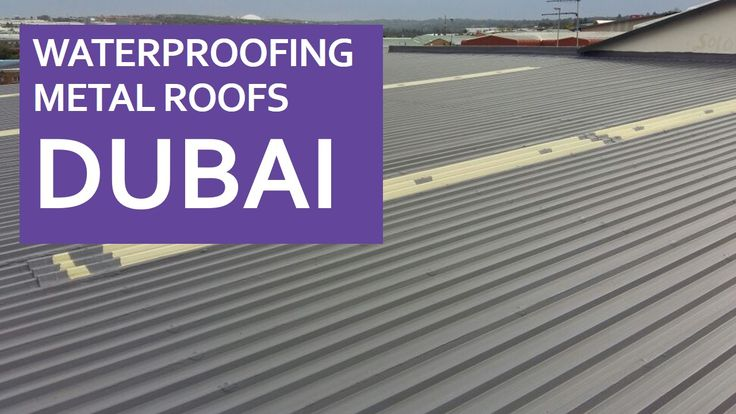 Waterproofing Metal Roofs Dubai Is An Important Task That Can Serve Various Purposes At Once The Special Coating On The In 2020 Metal Roof Cool Roof Roof Insulation