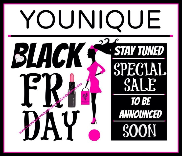 I can not wait to see what kind of SPECIAL Younique is gonna offer on Black Friday!!