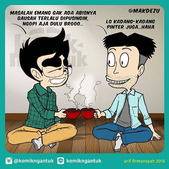 Iduplo banyak masalah?? Jangan terlalu dipikirin, minum kopi aja duluuu..dari seruputan kopi panas nanti bisa terlintas tuh jalan keluar..otak juga perlu istirahat dan butuh waktu untuk produksi solusi.. Kolaborasi bareng @makdezu . .  #komikindonesia #komikstrip #komikanu #komiklucu #komik #colab #dagelan #kopi #coffee #friend #komikusindonesia #komikngantuk #gagasdesign