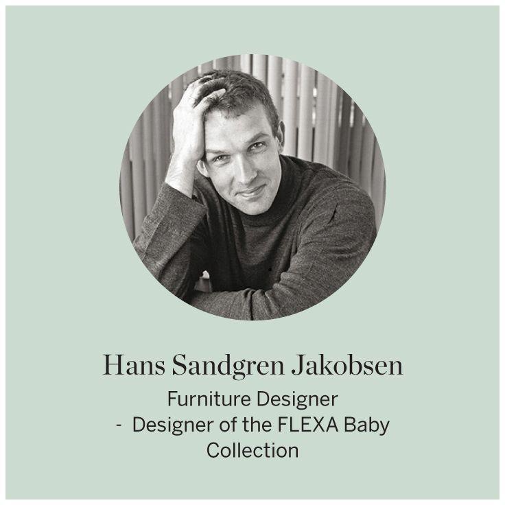 Designer Hans Sandgren Jakobsen  #FLEXA #Designer #FLEXAbabycollection #baby  #art #kids