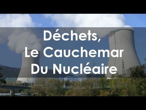 [Reportage] Déchets, Le Cauchemar Du Nucléaire - YouTube