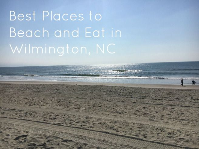 The Best Places to Beach/Eat/Drink in Wilmington, NC for #TravelTuesday via @flinvill