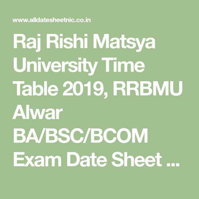 Raj Rishi Matsya University Time Table 2019, RRBMU Alwar BA/BSC/BCOM