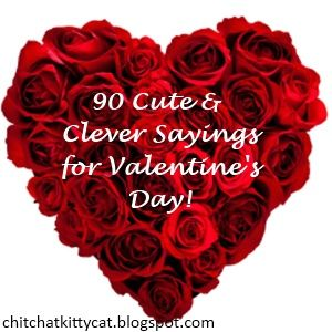 90 Cute & Clever Valentine's Day Sayings/Phrases! This list has EVERYTHING you can think of! Inexpensive+Handmade=Heartwarming!