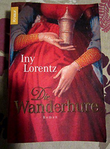 Die Wanderhure von Lorentz. Iny (2005) Taschenbuch null http://www.amazon.de/dp/B00FNB7NYC/ref=cm_sw_r_pi_dp_XMdCub0QTNPEJ