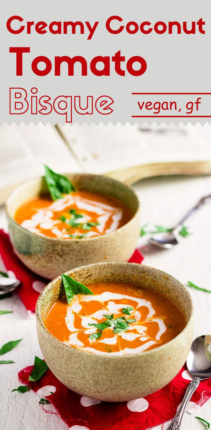 This creamy coconut tomato bisque is the one you will want to drown yourself in. It's rich, creamy, and infused with intense herb flavors. (vegan, gluten-free)
