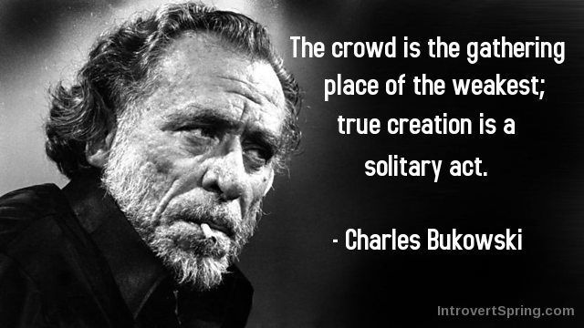 Charles Bukowski Shortly before his end, Buck gave up drink and smoking and learned Transcendental Meditation which he enjoyed practicing every morning and evening...but it was way late in a life of heavy abuse (and great poetry!)....