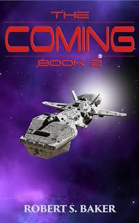 """Robert S. Baker - Books: The second book of: """"The Coming."""""""