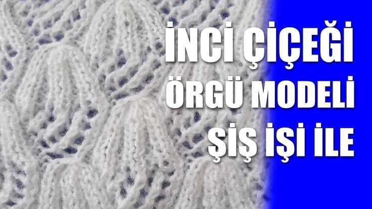 İNCİ ÇİÇEĞİ Örgü Modeli :Knitting Stitch Patterns Tutorials - Knitting Stitch How to - YouTube