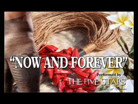 NOW AND FOREVERThe Five Stars