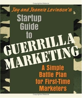 guerrilla marketing by jay conrad levinson | Marketing: A Simple Battle Plan for First-Time Marketers by Jay   Conrad ...  This book has great marketing ideas and how to measure their success. Using it with Spanish lessons business.