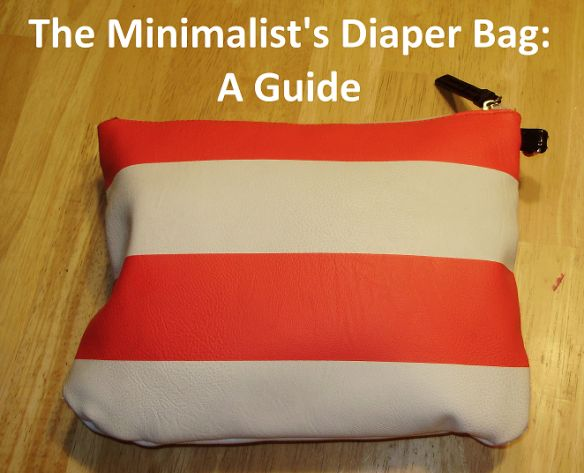 The Minimalist's Diaper Bag | Bend it Like Becker