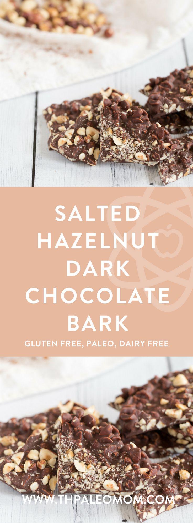 Salted Hazelnut Dark Chocolate Bark   The Paleo Mom
