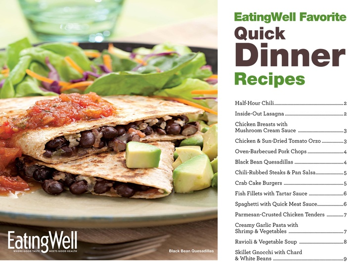 Get our Quick Dinner Recipe Cookbook from @EatingWell Magazine. Download Here: http://www.eatingwell.com/free_downloads/quick_dinner_recipe_cookbook