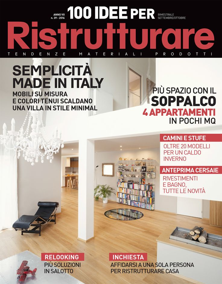 BFA | 100 IDEE per ristrutturare, n.39 – September | October 2016 Edizioni Morelli #architecture #mountains #design #interior #contemporary #modern