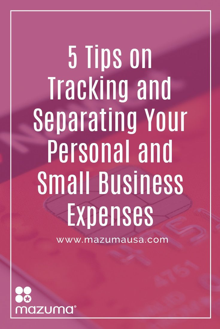 not separating business expenses from personal expenses can cause quite a headache for small business owners especially when tax season comes along