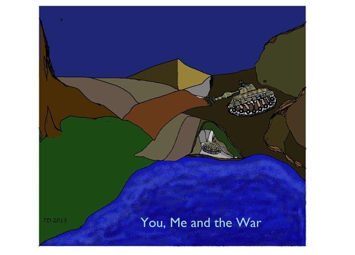 You, Me and the War - TateDevros