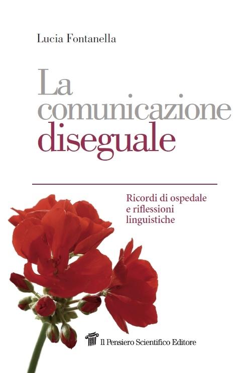 """""""La comunicazione diseguale""""  Lucia Fontanella  € 10"""