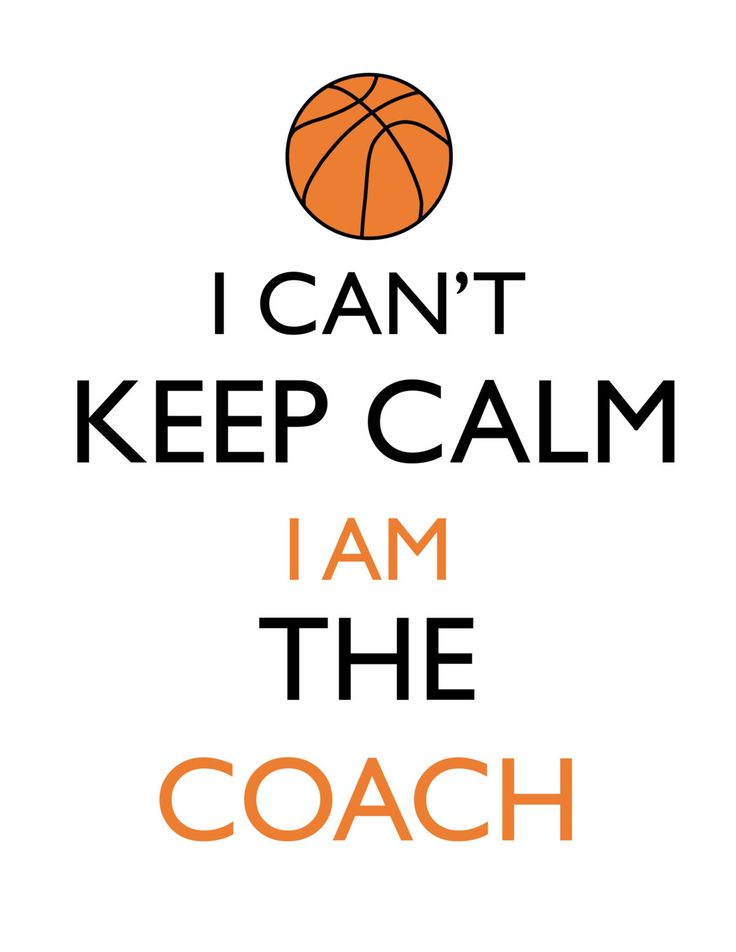 I Can't Keep Calm, I am the Coach- Basketball Coach, Coach's Gift, digital design DIY t-shirt transfer iron on, print instant download by PamsWordsForTheWise on Etsy
