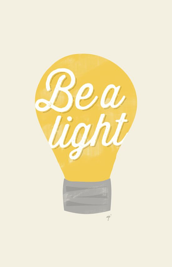 Be a light https://society6.com/product/be-a-light-to-the-world_print?curator=themotivatedtype
