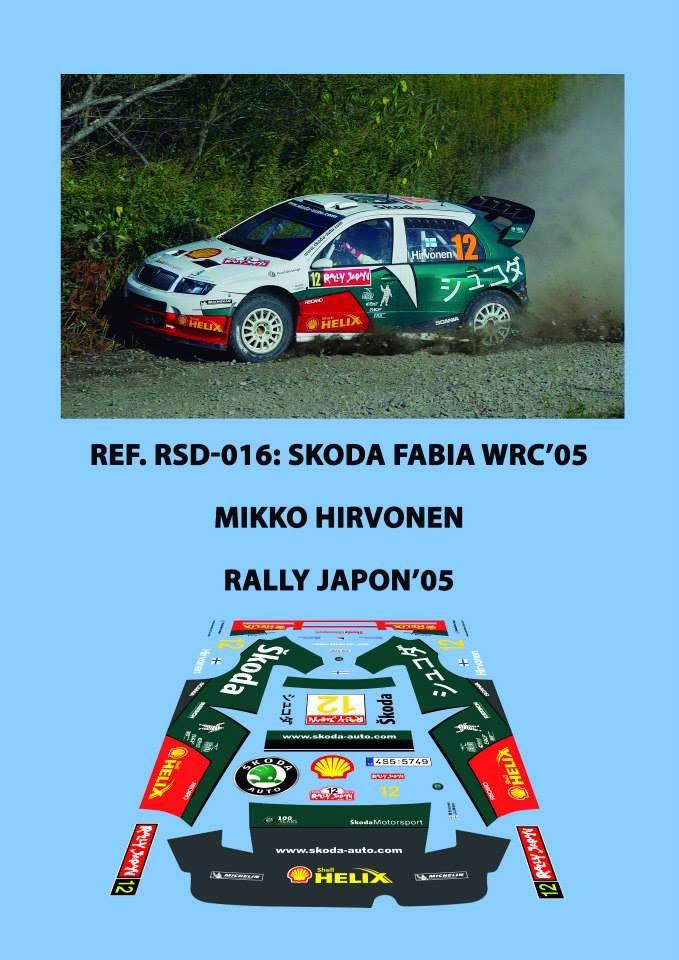 Ref. RSD-016: Skoda Fabia WRC Mikko Hirvonen - Rally de Japón 2005