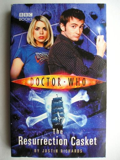 """The novel """"The Resurrection Casket"""" by Justin Richards was published for the first time in 2006. It features the Tenth Doctor and Rose Tyler. Cover by BBC. Click to read a review of this novel!"""
