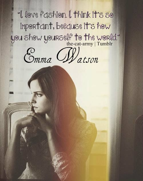 emma watson, quotes, sayings, about fashion