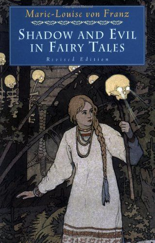 Shadow and Evil in Fairy Tales (A C.G. Jung Foundation Book) by Marie-Louise von Franz  / Ex Libris <3