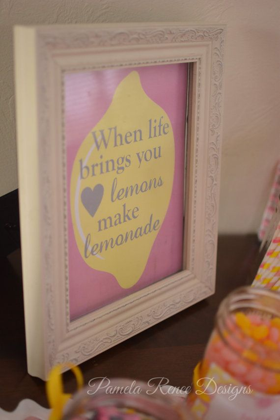 INSTANT DOWNLOAD Printable When Life Brings You Lemons by PamelaReneeDesigns, $2.00. Printable DIY. Perfect decoration for a pink lemonade themed party.