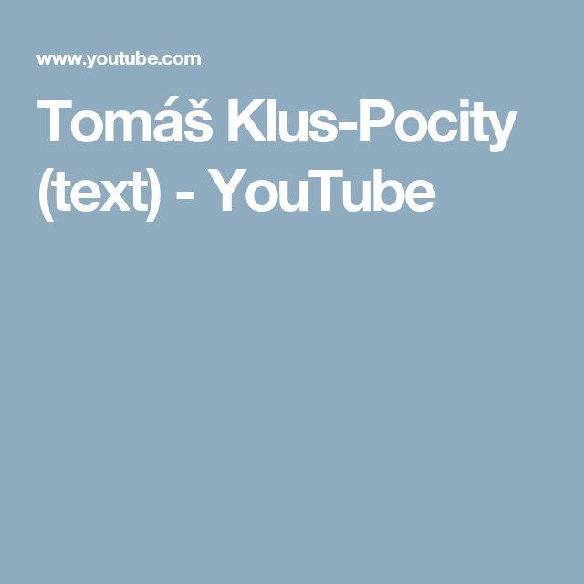 Tomáš Klus-Pocity (text) - YouTube
