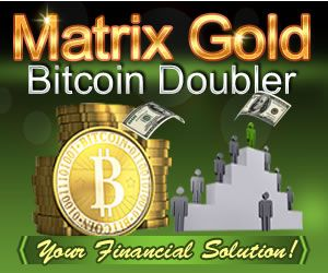 Invest And Get Double amount automatically to your Bitcoin Wallet account within even minutes  ITS FREE TO JOIN OUR PROGRAM . The concept is quite simple; Join our site and invest on any line that you like . You will get your invested amount doubled within few days or may be even within few hours depending upon the number of investments that we receive on the same line .There is no effort from your side needed for you to earn with us. http://matrixgold.com/?ref=homebasedbiz