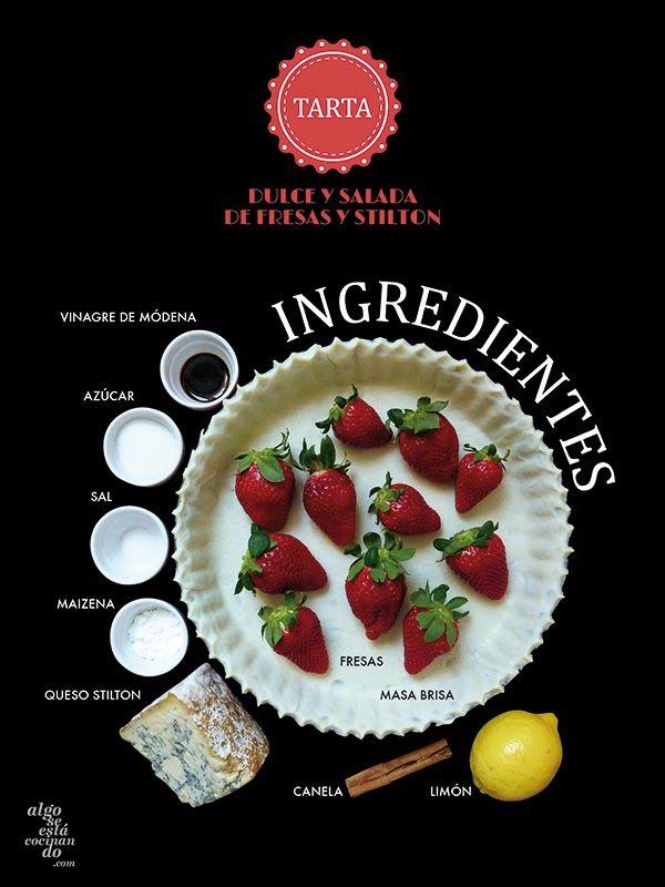 Ingredientes para una tarta dulce y salada de fresas y stilton