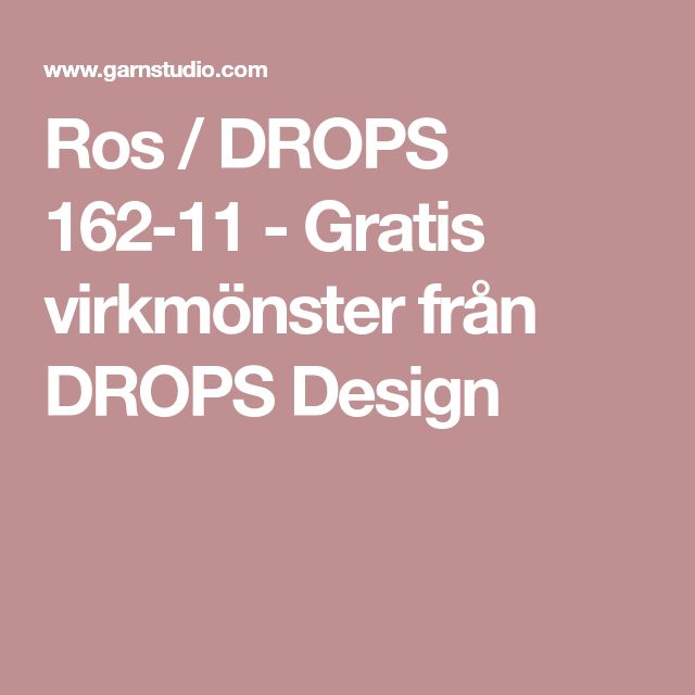 Ros / DROPS 162-11 - Gratis virkmönster från DROPS Design