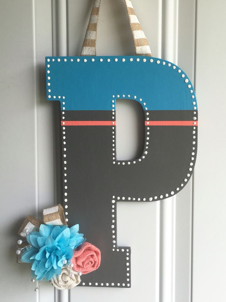 Painted Wooden Letter for front door! Love how this turned out!