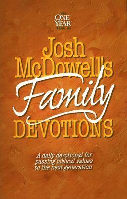 The One-Year Book of Josh McDowell's Family Devotions   -     By: Josh McDowell, Bob Hostetler